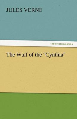 The Waif of the Cynthia (Paperback)