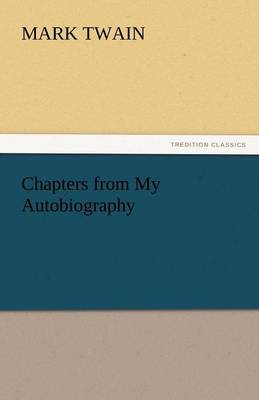 Chapters from My Autobiography (Paperback)
