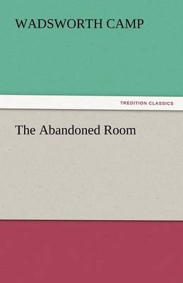 The Abandoned Room (Paperback)