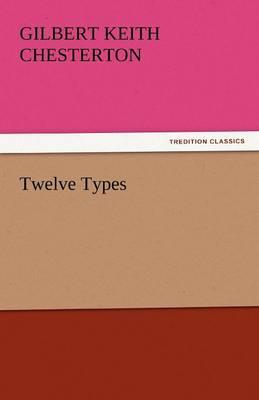 Twelve Types (Paperback)