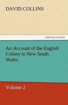 An Account of the English Colony in New South Wales (Paperback)