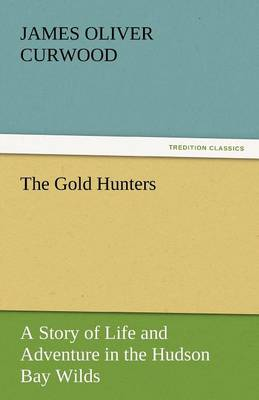 The Gold Hunters (Paperback)