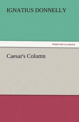 Caesar's Column (Paperback)