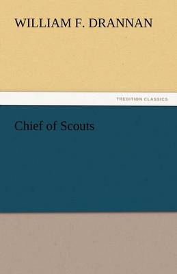Chief of Scouts (Paperback)