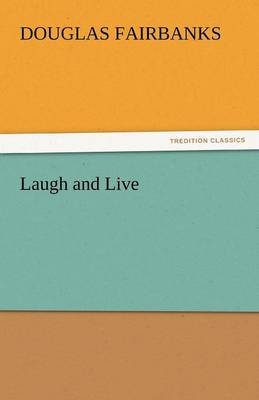 Laugh and Live (Paperback)