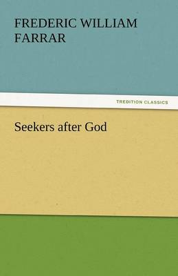 Seekers After God (Paperback)