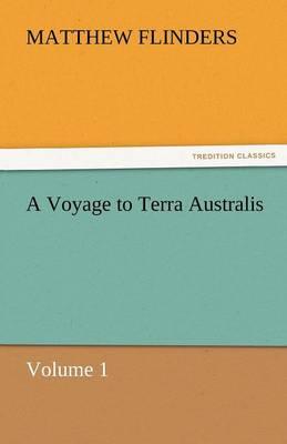 A Voyage to Terra Australis (Paperback)