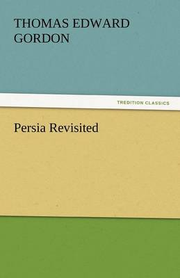 Persia Revisited (Paperback)