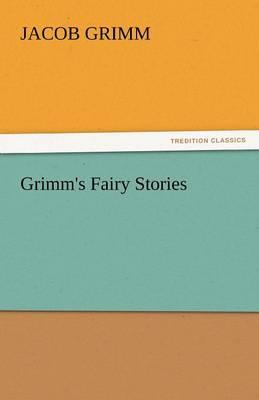 Grimm's Fairy Stories (Paperback)