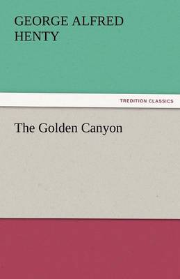 The Golden Canyon (Paperback)