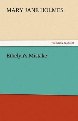 Ethelyn's Mistake (Paperback)
