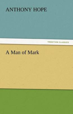 A Man of Mark (Paperback)