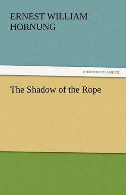 The Shadow of the Rope (Paperback)