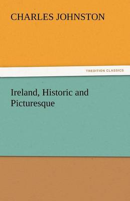 Ireland, Historic and Picturesque (Paperback)
