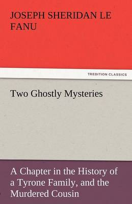 Two Ghostly Mysteries (Paperback)