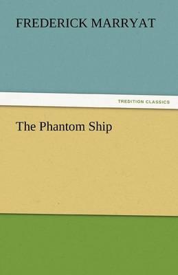 The Phantom Ship (Paperback)