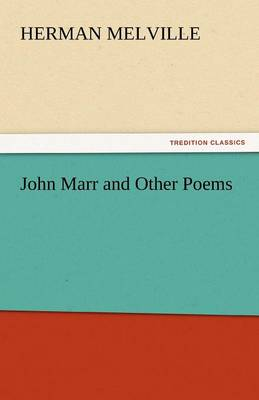 John Marr and Other Poems (Paperback)