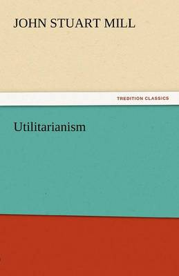 Utilitarianism (Paperback)