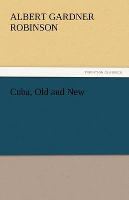 Cuba, Old and New (Paperback)