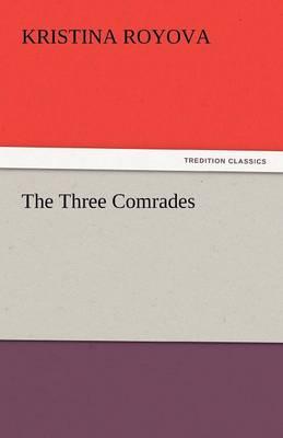 The Three Comrades (Paperback)