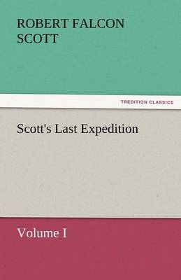 Scott's Last Expedition (Paperback)
