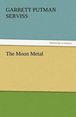 The Moon Metal (Paperback)