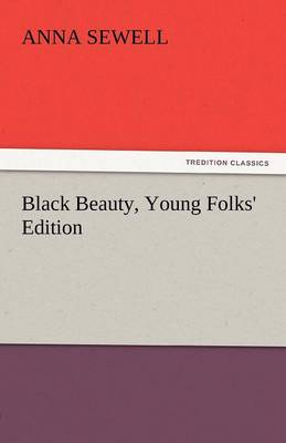 Black Beauty, Young Folks' Edition (Paperback)