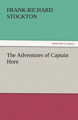 The Adventures of Captain Horn (Paperback)