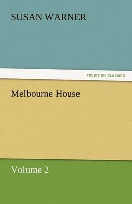 Melbourne House (Paperback)