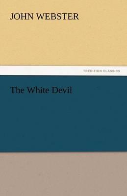 The White Devil (Paperback)