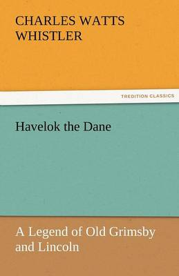 Havelok the Dane (Paperback)