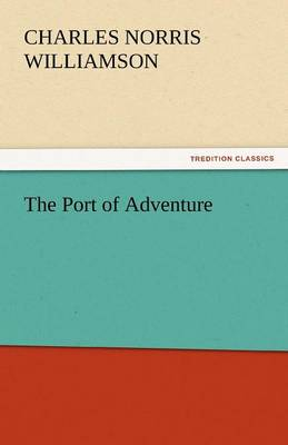 The Port of Adventure (Paperback)