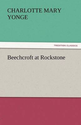 Beechcroft at Rockstone (Paperback)