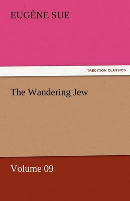 The Wandering Jew - Volume 09 (Paperback)