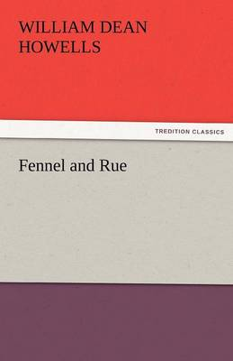 Fennel and Rue (Paperback)
