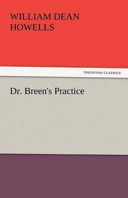 Dr. Breen's Practice (Paperback)