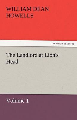 The Landlord at Lion's Head - Volume 1 (Paperback)