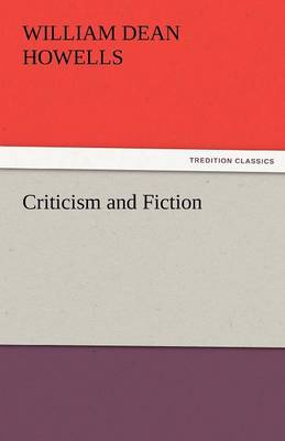Criticism and Fiction (Paperback)