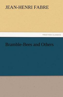 Bramble-Bees and Others (Paperback)