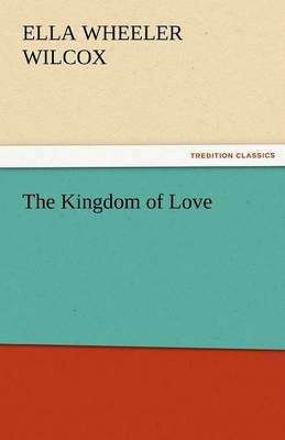 The Kingdom of Love (Paperback)