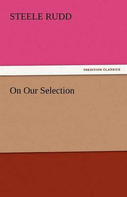 On Our Selection (Paperback)