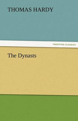 The Dynasts (Paperback)
