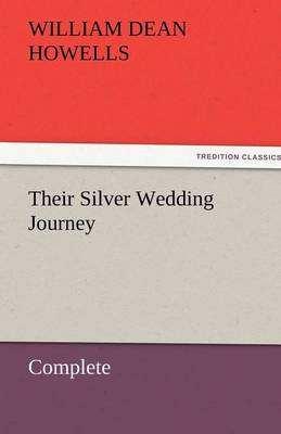Their Silver Wedding Journey - Complete (Paperback)