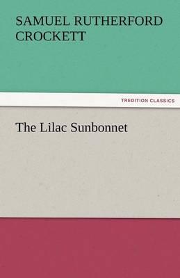 The Lilac Sunbonnet (Paperback)