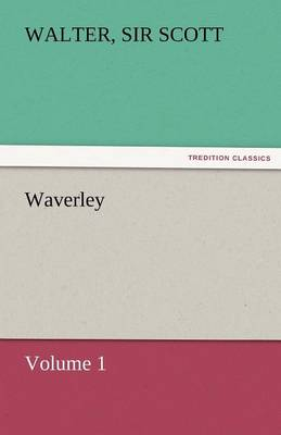 Waverley - Volume 1 (Paperback)