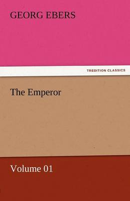 The Emperor - Volume 01 (Paperback)