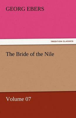 The Bride of the Nile - Volume 07 (Paperback)