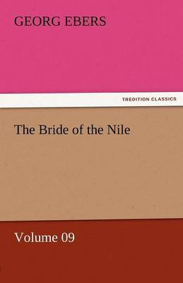 The Bride of the Nile - Volume 09 (Paperback)