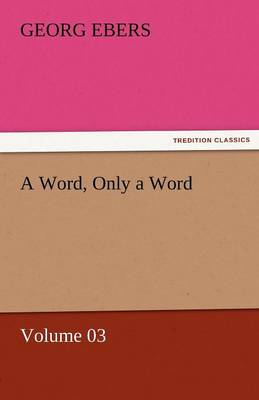 A Word, Only a Word - Volume 03 (Paperback)
