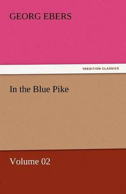In the Blue Pike - Volume 02 (Paperback)